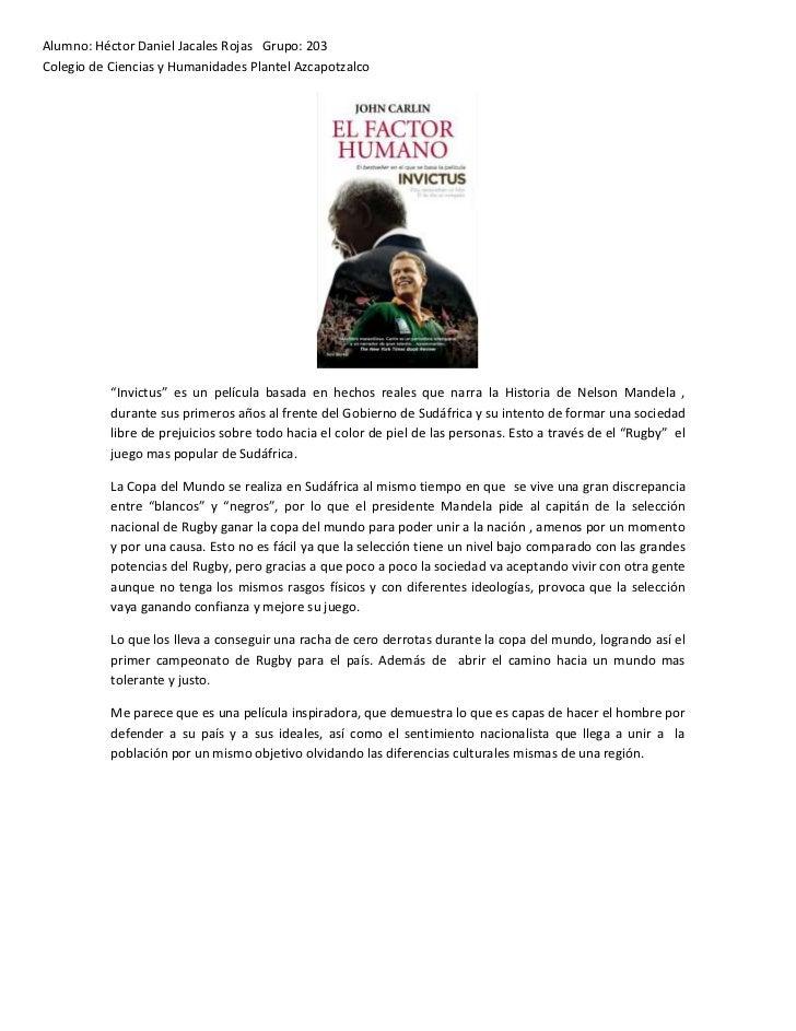 """Alumno: Héctor Daniel Jacales Rojas Grupo: 203Colegio de Ciencias y Humanidades Plantel Azcapotzalco           """"Invictus"""" ..."""