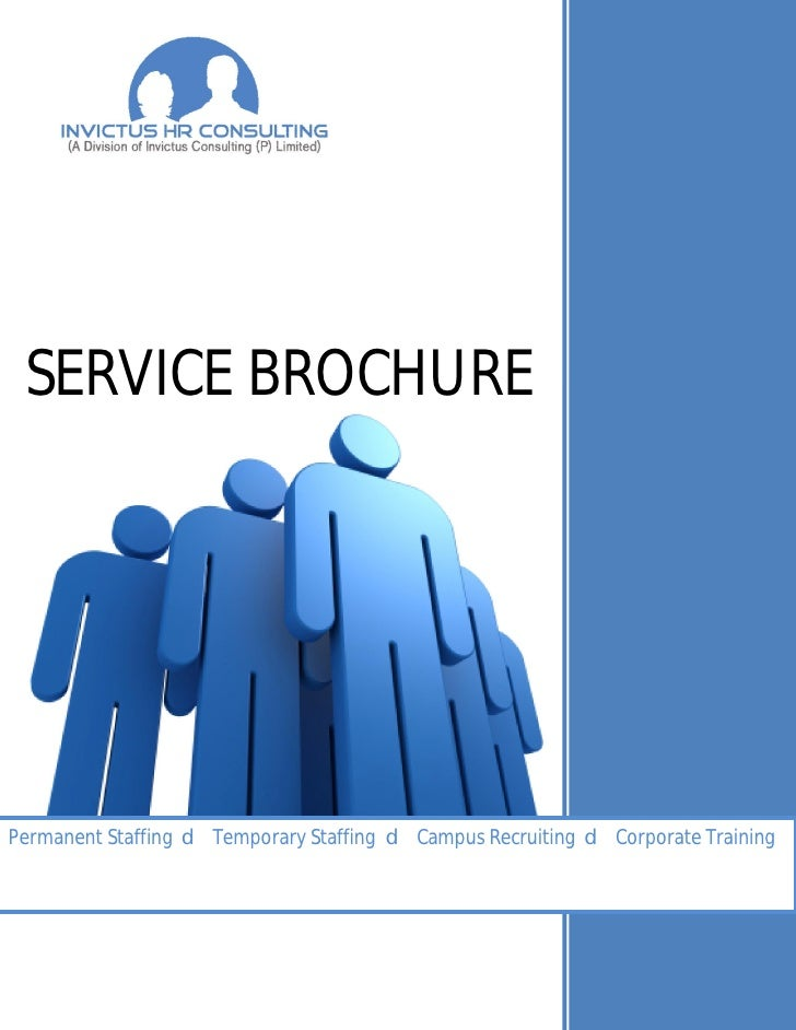 SERVICE BROCHUREPermanent Staffing d Temporary Staffing d Campus Recruiting d Corporate Training