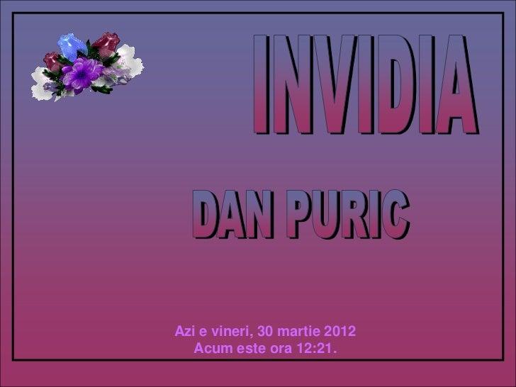 Azi e vineri, 30 martie 2012  Acum este ora 12:21.
