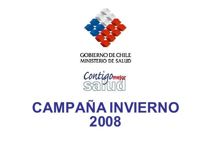 CAMPAÑA INVIERNO 2008