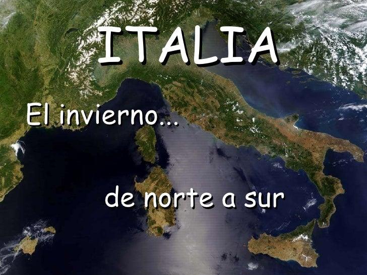 El invierno... ITALIA de norte a sur