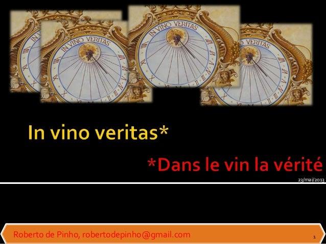 Roberto de Pinho, robertodepinho@gmail.com 123/mai/2013