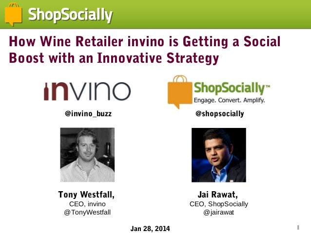 How Wine Retailer invino is Getting a Social Boost with an Innovative Strategy  @invino_buzz  @shopsocially  Tony Westfall...