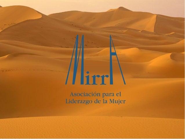 Mirra comenzó su andadura como                    Asociación en el año 2003Su inicio se remonta a 1997 cuando un grupo de ...