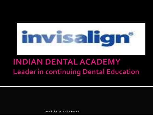 Invisalign/prosthodontic courses