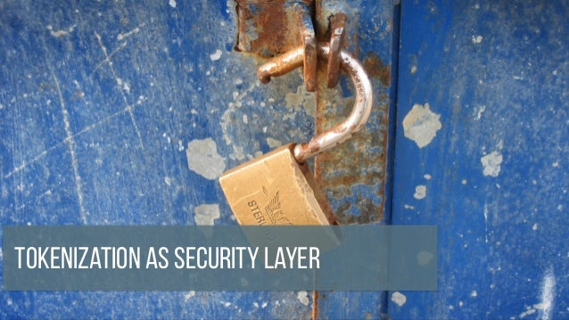 Tokenization as Security Layer
