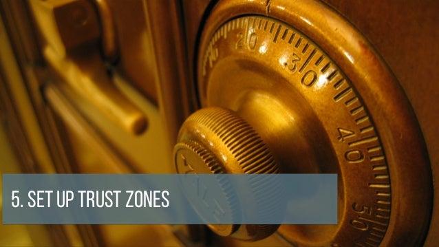 5. Set up Trust Zones