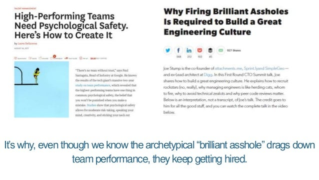 """It's why, even though we know the archetypical """"brilliant asshole"""" drags down team performance, they keep getting hired."""