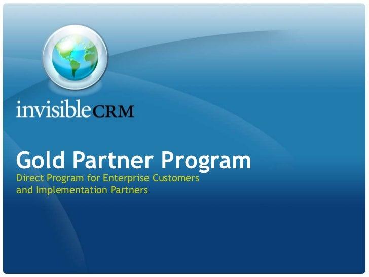 Gold Partner ProgramDirect Program for Enterprise Customersand Implementation Partners