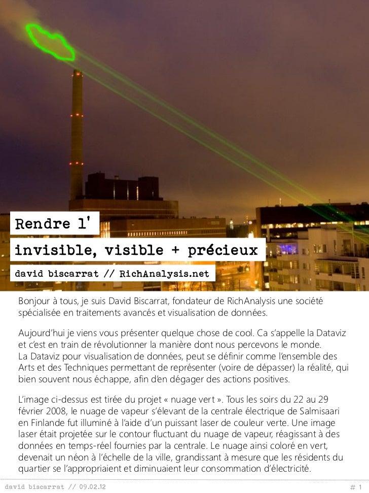 Rendre l'  invisible, visible + précieux  david biscarrat // RichAnalysis.net   Bonjour à tous, je suis David Biscarrat, f...