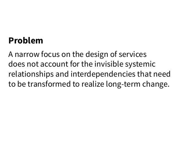 In/visible - Shaping Social Structure through Service Design Slide 3