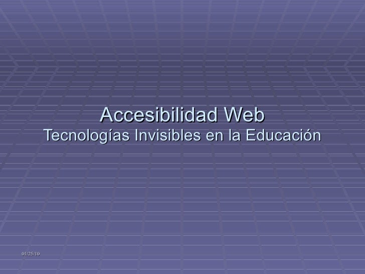 Accesibilidad Web Tecnologías Invisibles en la Educación