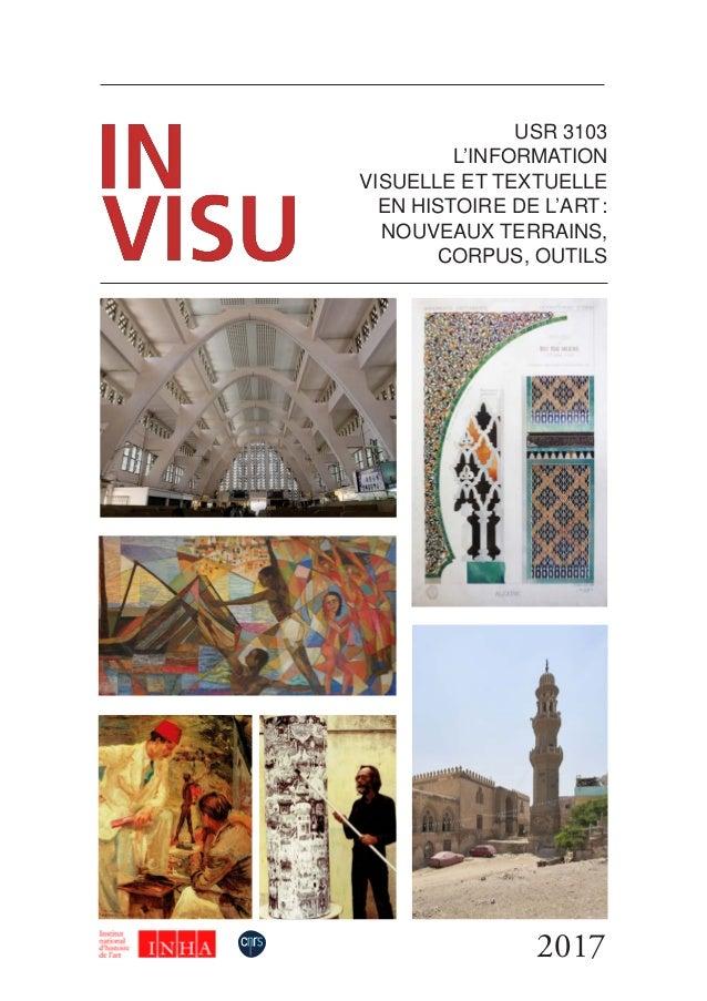 2017 USR 3103 L'INFORMATION VISUELLE ET TEXTUELLE EN HISTOIRE DE L'ART: NOUVEAUX TERRAINS, CORPUS, OUTILS