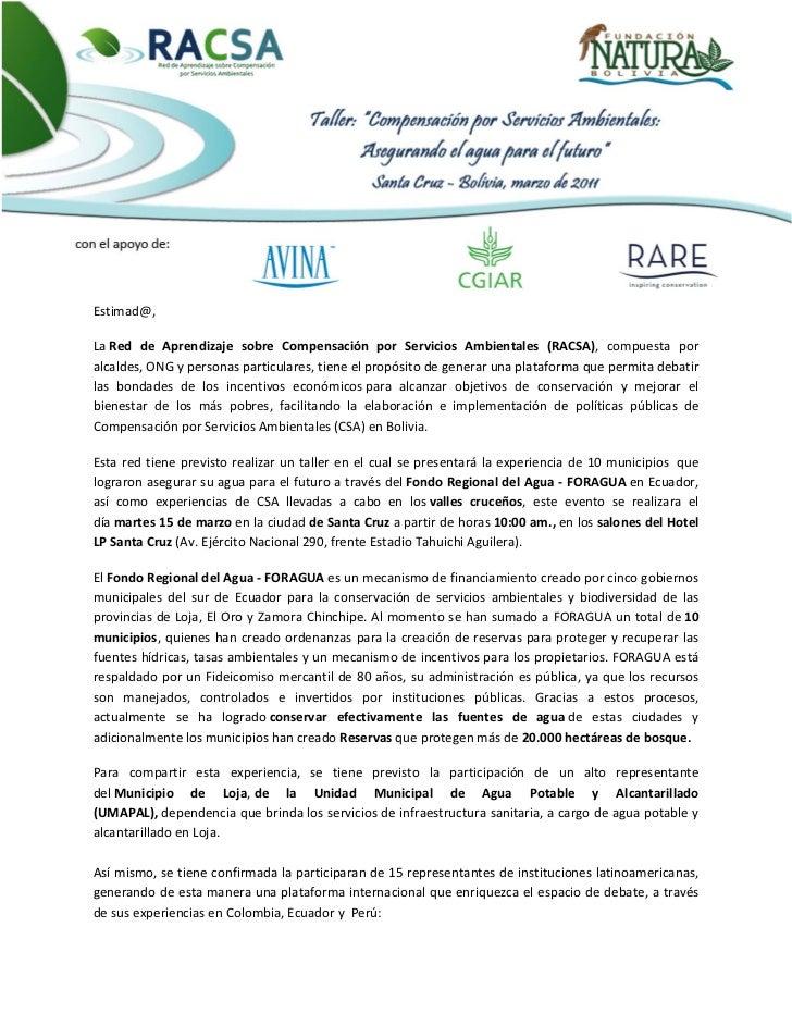 Estimad@,LaRed de Aprendizaje sobre Compensación por Servicios Ambientales (RACSA), compuesta poralcaldes,ON...