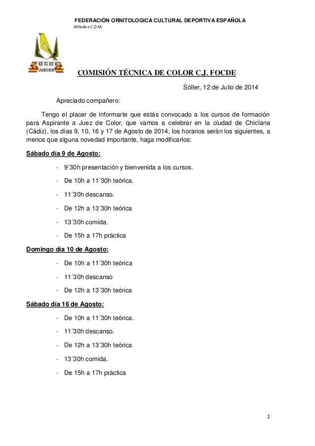 1 FEDERACIÓN ORNITOLOGICA CULTURAL DEPORTIVA ESPAÑOLA Afiliada a C.O.M. COMISIÓN TÉCNICA DE COLOR C.J. FOCDE Sóller, 12 de...