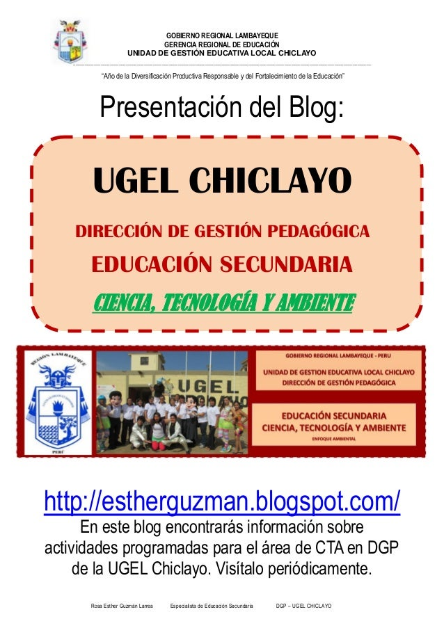 Rosa Esther Guzmán Larrea Especialista de Educación Secundaria DGP – UGEL CHICLAYO GOBIERNO REGIONAL LAMBAYEQUE GERENCIA R...
