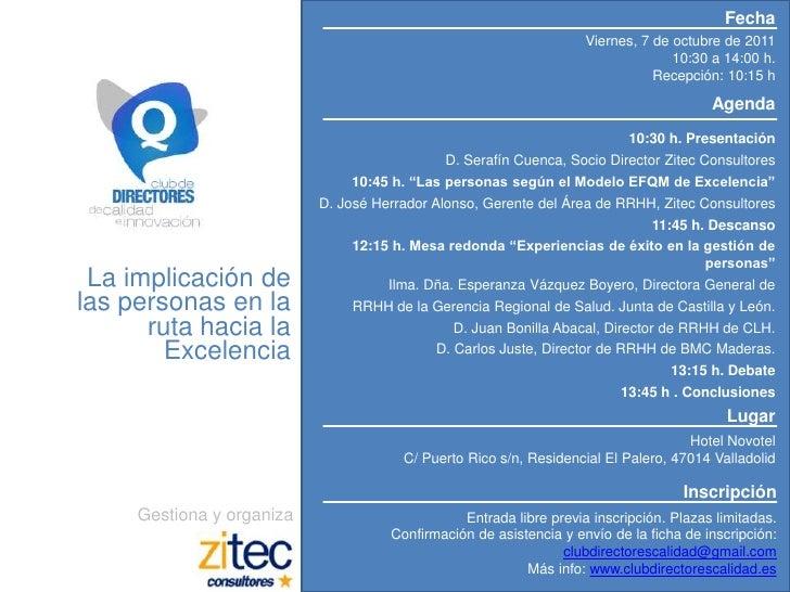 Fecha<br />Viernes, 7 de octubre de 2011<br />10:30 a 14:00 h.<br />Recepción: 10:15 h<br />Agenda<br />10:30 h. Presentac...
