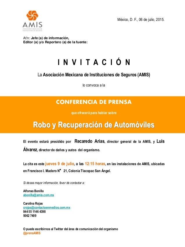 México, D. F., 06 de julio, 2015. At'n: Jefe (a) de información, Editor (a) y/o Reportero (a) de la fuente: I N V I T A C ...
