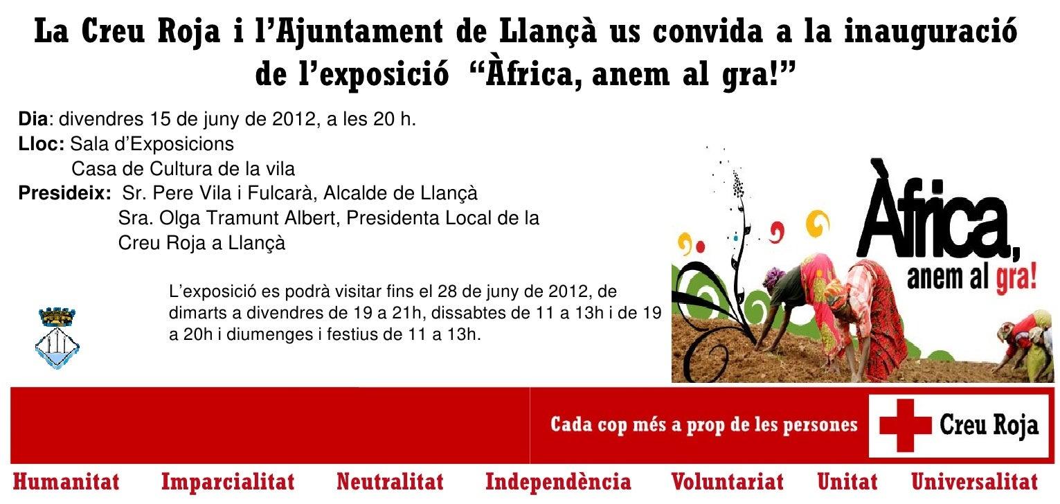 """La Creu Roja i l'Ajuntament de Llaançà us convida a la inauguració                de l'exposició """"Àfr ica, anem al gra!""""Di..."""
