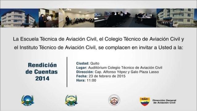 La Escuela Técnica de Aviacion Civil,  el Colegio Técnico de Aviacion Civil y  el lnstituto Técnico de Aviacion Civil,  se...