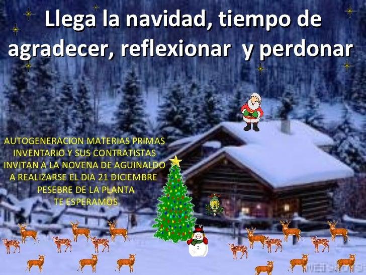 Llega la navidad, tiempo de agradecer, reflexionar  y perdonar   AUTOGENERACION MATERIAS PRIMAS  INVENTARIO Y SUS CONTRATI...