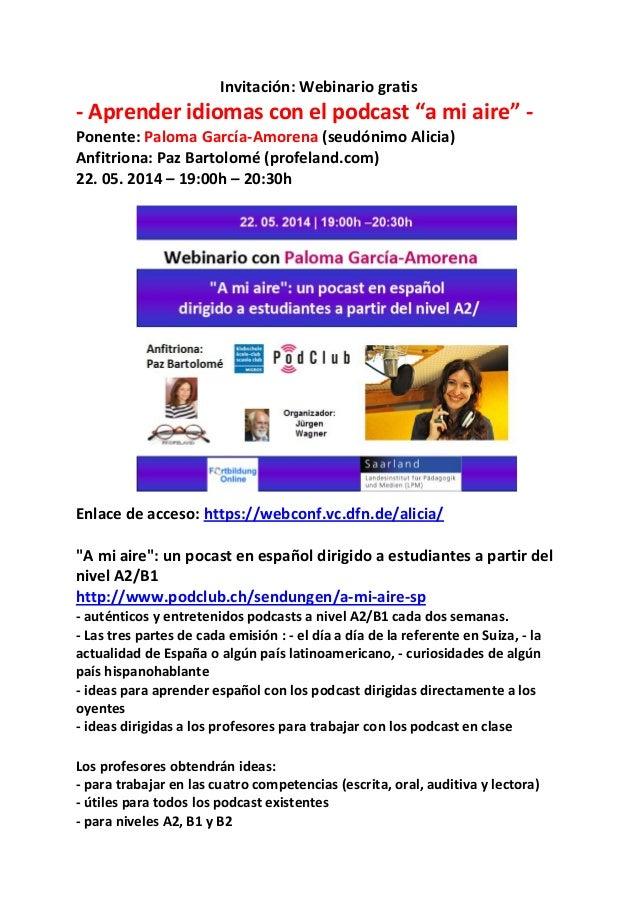 """Invitación: Webinario gratis - Aprender idiomas con el podcast """"a mi aire"""" - Ponente: Paloma García-Amorena (seudónimo Ali..."""