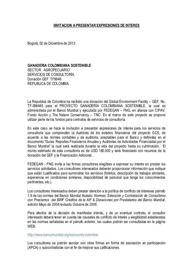 INVITACION A PRESENTAR EXPRESIONES DE INTERES  Bogotá, 02 de Diciembre de 2013  GANADERIA COLOMBIANA SOSTENIBLE SECTOR AGR...