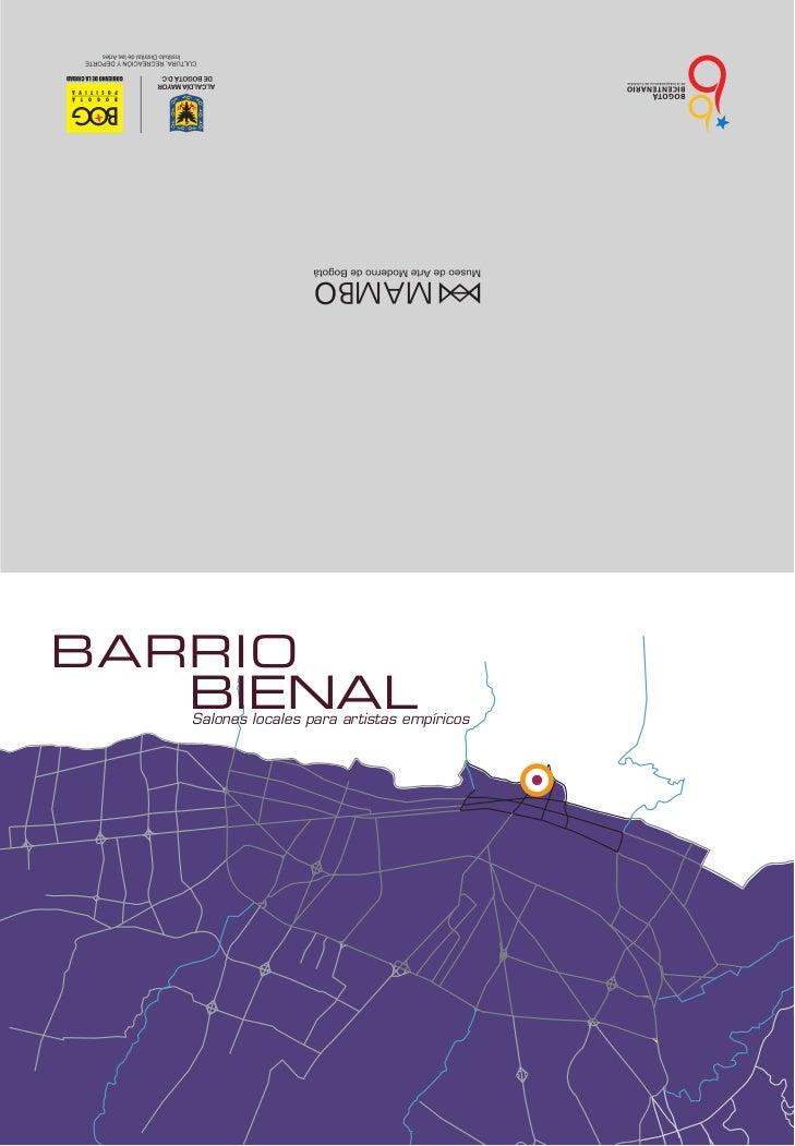 BARRIO   BIENAL   Salones locales para artistas empíricos