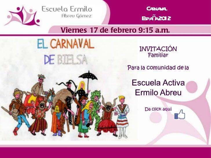 Carnaval España 2012 Viernes 17 de febrero 9:15 a.m.