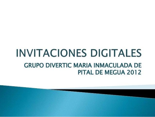 GRUPO DIVERTIC MARIA INMACULADA DE                PITAL DE MEGUA 2012