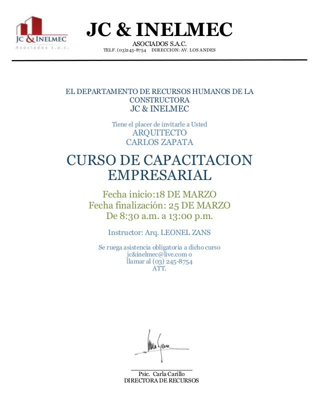 JC & INELMEC ASOCIADOS S.A.C. TELF. (03)245-8754 DIRECCION: AV. LOS ANDES Psic. Carla Carillo DIRECTORA DE RECURSOS HUMANO...