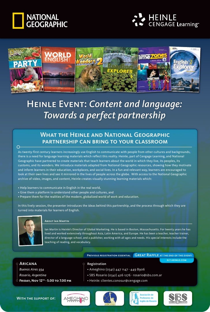 Heinle Event: Content and language:          Towards a perfect partnership                 What the Heinle and National Ge...