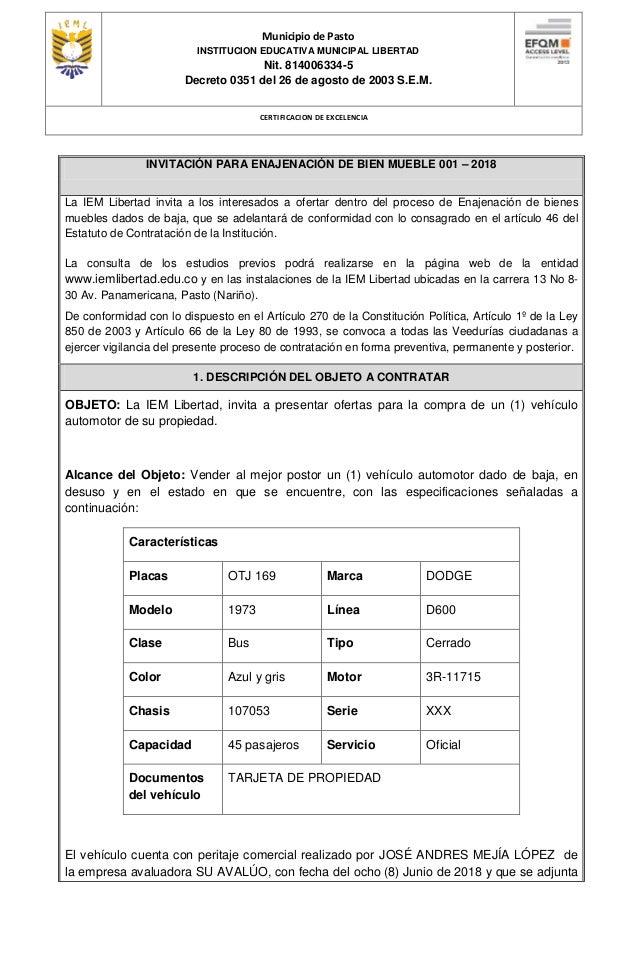 Municipio de Pasto INSTITUCION EDUCATIVA MUNICIPAL LIBERTAD Nit. 814006334-5 Decreto 0351 del 26 de agosto de 2003 S.E.M. ...