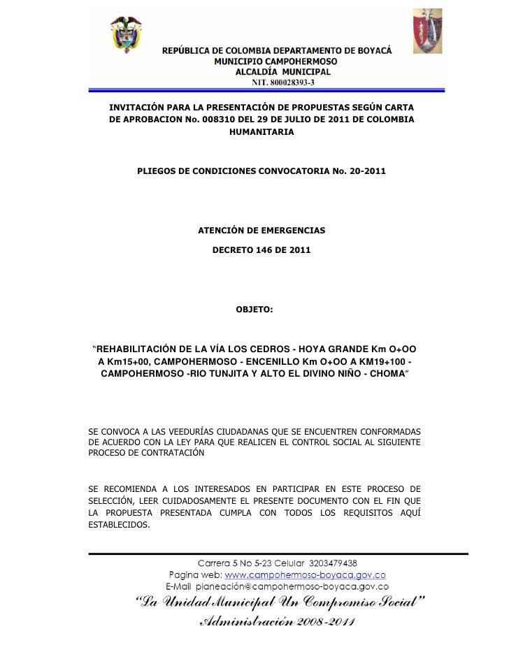 INVITACIÓN PARA LA PRESENTACIÓN DE PROPUESTAS SEGÚN CARTA    DE APROBACION No. 008310 DEL 29 DE JULIO DE 2011 DE COLOMBIA ...