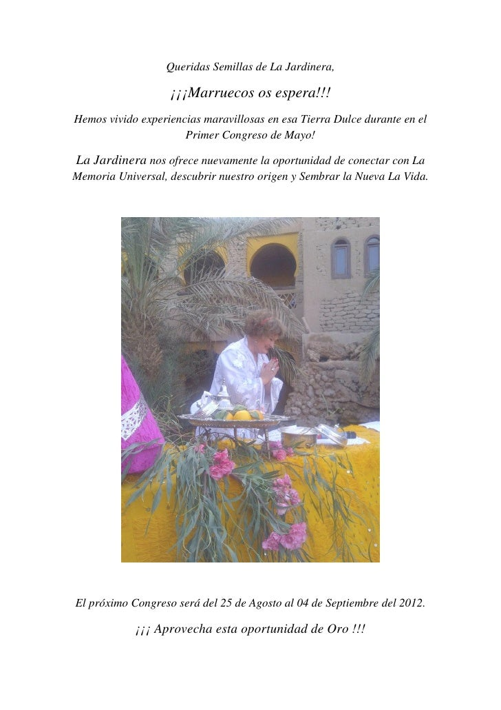 Queridas Semillas de La Jardinera,                   ¡¡¡Marruecos os espera!!!Hemos vivido experiencias maravillosas en es...