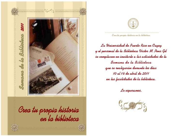 2011                                     Crea tu propia historia en la bibliotecaSemana de la Biblioteca                  ...