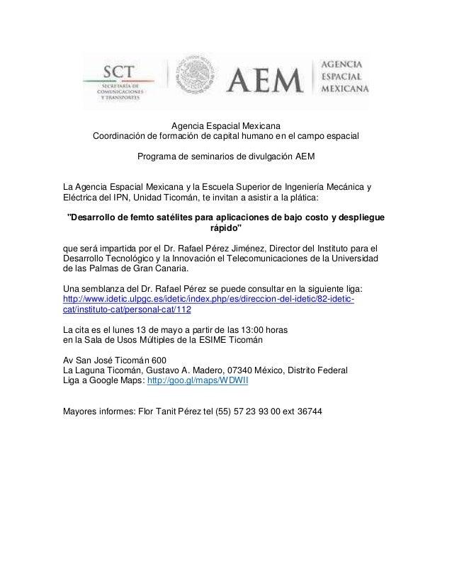 Agencia Espacial MexicanaCoordinación de formación de capital humano en el campo espacialPrograma de seminarios de divulga...