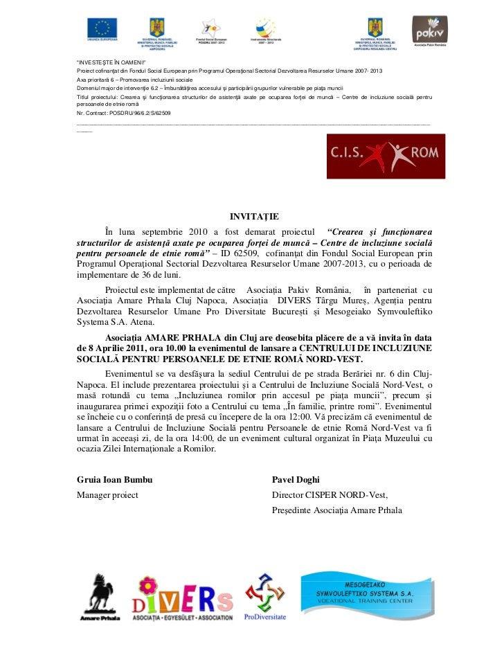 """""""INVESTEŞTE ÎN OAMENI!""""Proiect cofinanţat din Fondul Social European prin Programul Operaţional Sectorial Dezvoltarea Resu..."""