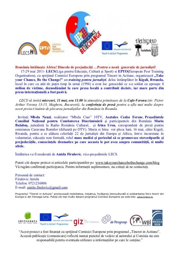 România întâlneşte Africa! Dincolo de prejudecăţi …Pentru o nouă generaţie de jurnalişti!   17-29 mai 2011- LECS(Liga pent...