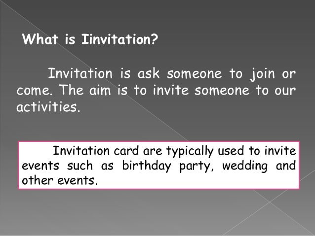 Invitation 3 what is iinvitationinvitation is ask someone stopboris Choice Image