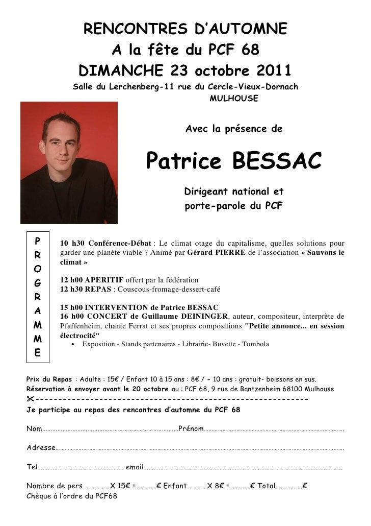 RENCONTRES D'AUTOMNE                    A la fête du PCF 68                 DIMANCHE 23 octobre 2011             Salle du ...