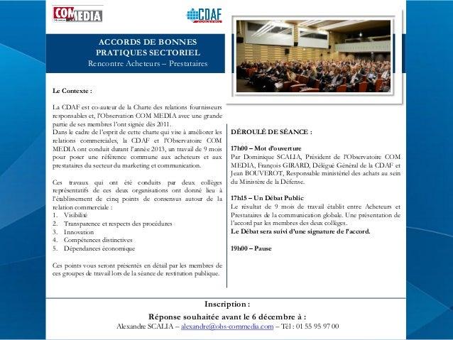 ACCORDS DE BONNES PRATIQUES SECTORIEL Rencontre Acheteurs – Prestataires Le Contexte : La CDAF est co-auteur de la Charte ...