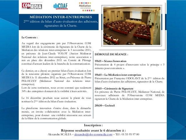 2ème  MÉDIATION INTER-ENTREPRISES édition du bilan d'auto-évaluation des adhérents, signataires de la Charte.  Le Contexte...
