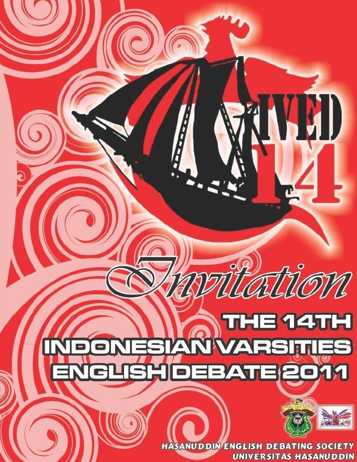 THE 14TH INDONESIAN VARSITIES ENGLISH DEBATE                                (IVED) 2011                          UNIVERSIT...