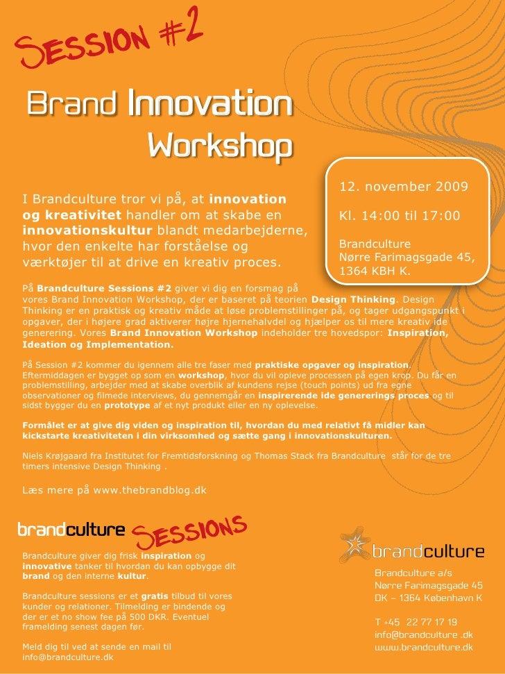Brand Innovation          Workshop                                                                           12. november ...