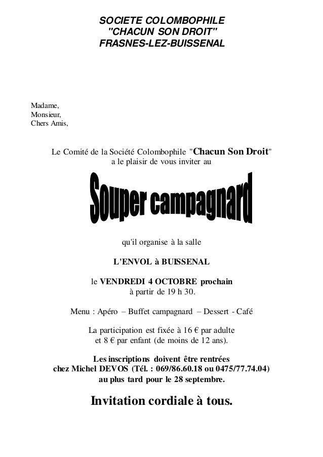 """SOCIETE COLOMBOPHILE """"CHACUN SON DROIT"""" FRASNES-LEZ-BUISSENAL Madame, Monsieur, Chers Amis, Le Comité de la Société Colomb..."""
