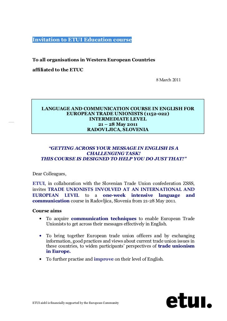 Invitation to ETUI Education courseTo all organisations in Western European Countriesaffiliated to the ETUC               ...