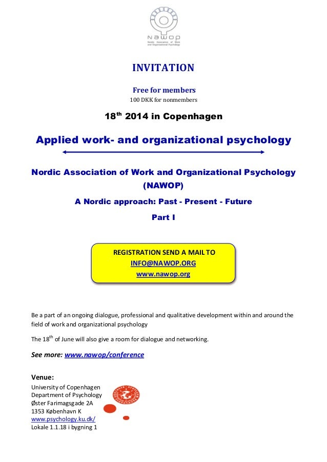 INVITATION Free for members 100 DKK for nonmembers 18th 2014 in Copenhagen Applied work- and organizational psychology Nor...