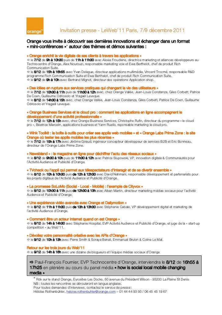 Invitation presse - LeWeb'11 Paris, 7/9 décembre 2011Orange vous invite à découvrir ses dernières innovations et échanger ...