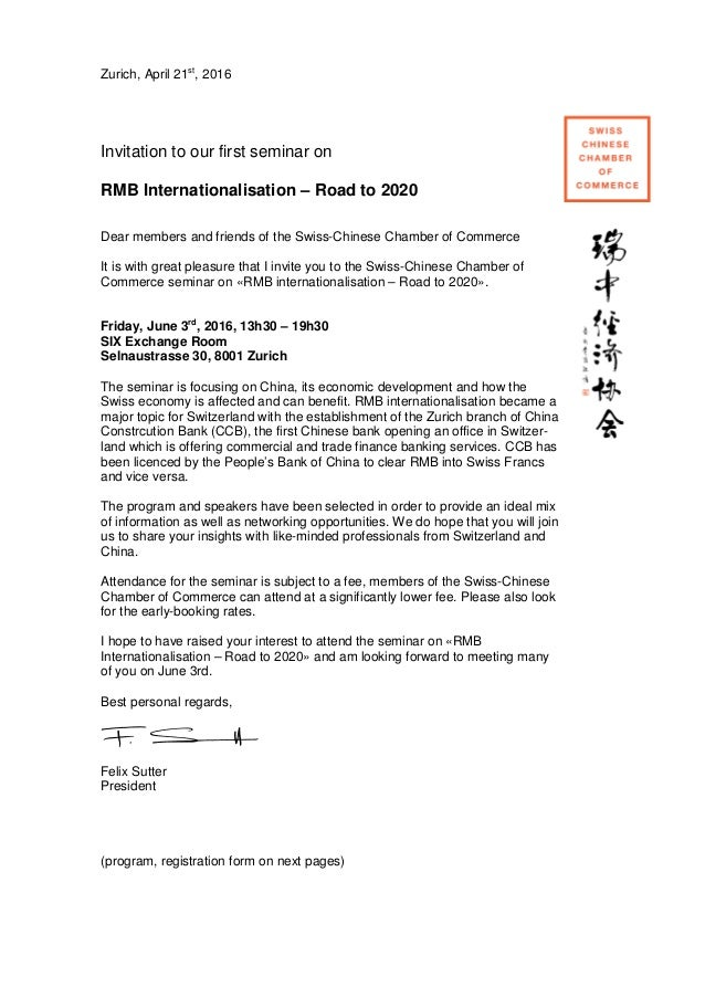 Zurich, April 21st , 2016 Invitation to our first seminar on RMB Internationalisation – Road to 2020 Dear members and frie...